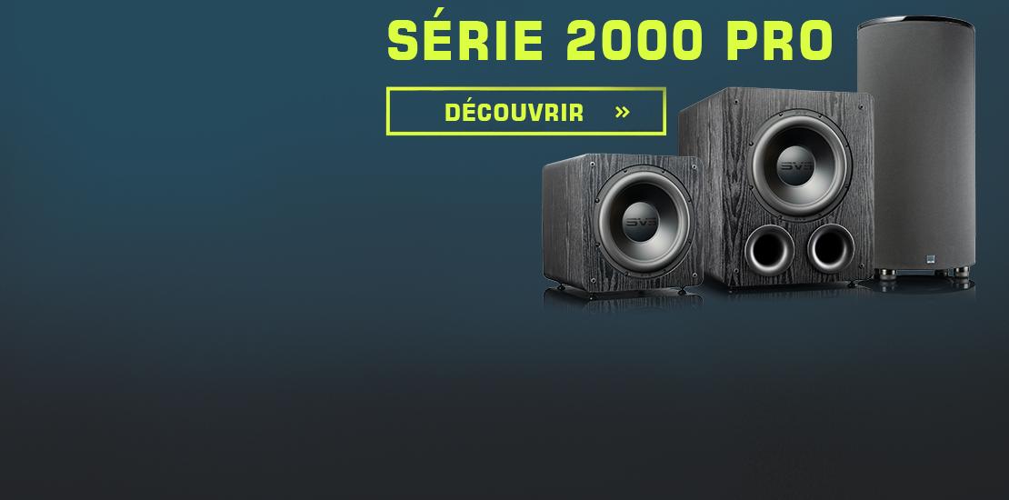 Lancement de la série 2000 Pro